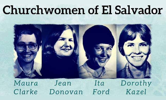 Justice: 40th Anniversary of Churchwomen of El Salvador